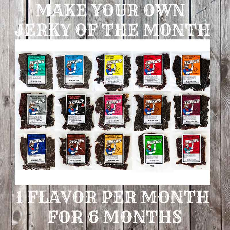15 bags of Jerky on a wooden background with the words Make Your Own Jerky of the Month on the top and 1 flavor per month for 6 months on the bottom