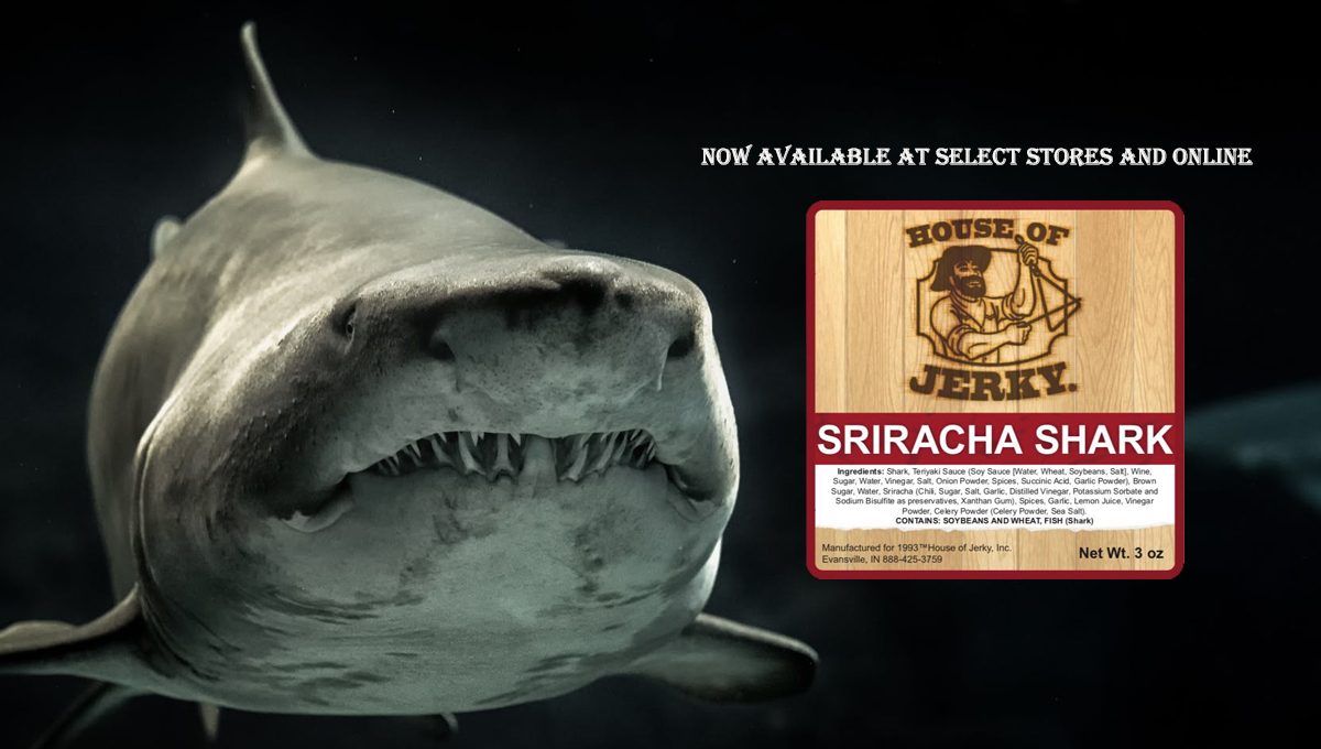 The words Now available at select stores and online with a House of Jerky Sriracha Shark logo on the right side and the background is a shark deep in the ocean