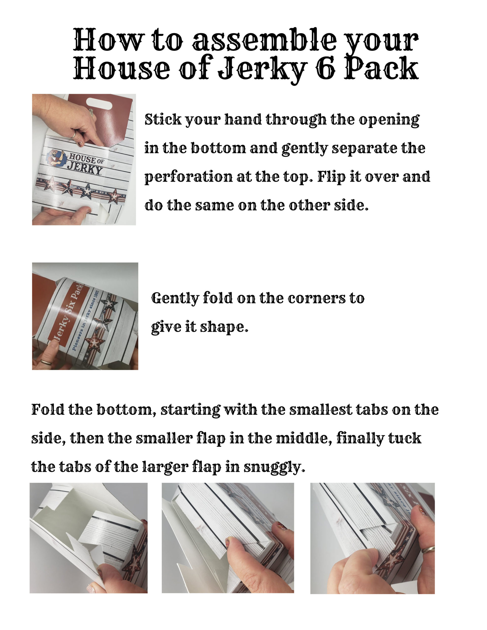 Instructions on how to assemble your House of Jerky 6 pack